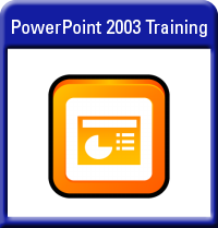 Microsoft PowerPoint 2003 Training