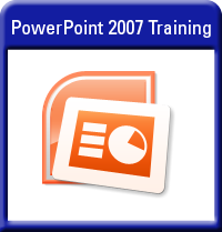 Microsoft PowerPoint 2007 Training