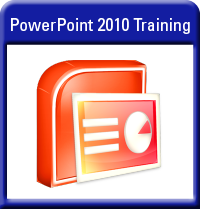 Microsoft PowerPoint 2010 Training